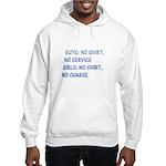 Girls: no shirt, no charge Hooded Sweatshirt