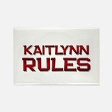 kaitlynn rules Rectangle Magnet