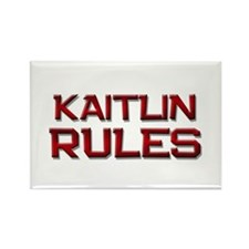 kaitlin rules Rectangle Magnet