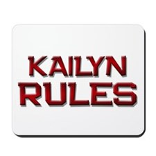 kailyn rules Mousepad