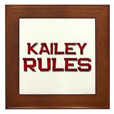 kailey rules Framed Tile