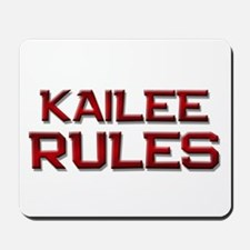 kailee rules Mousepad