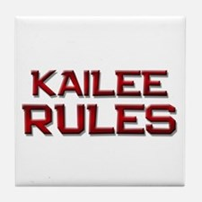 kailee rules Tile Coaster