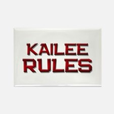kailee rules Rectangle Magnet