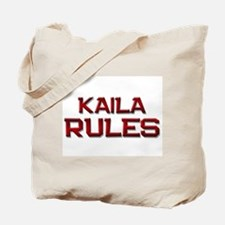 kaila rules Tote Bag