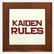 kaiden rules Framed Tile