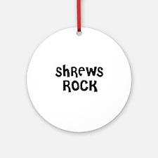 SHREWS ROCK Ornament (Round)