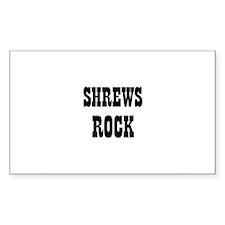 SHREWS ROCK Rectangle Stickers