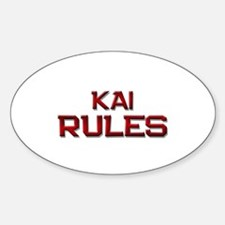 kai rules Oval Decal