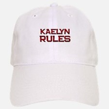 kaelyn rules Baseball Baseball Cap