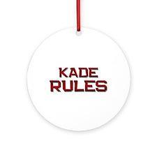 kade rules Ornament (Round)
