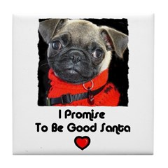 PROMISE TO BE GOOD SANTA Tile Coaster
