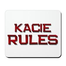 kacie rules Mousepad