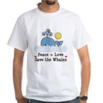 Peace Love Save The Whales White T-Shirt