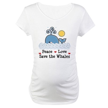 Peace Love Save The Whales Maternity T-Shirt