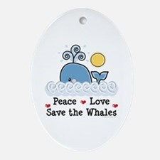 Peace Love Save The Whales Oval Ornament