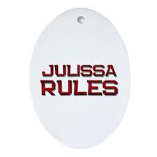 julissa rules Oval Ornament