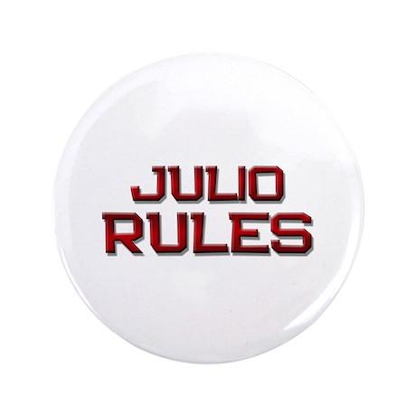 """julio rules 3.5"""" Button"""