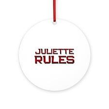 juliette rules Ornament (Round)