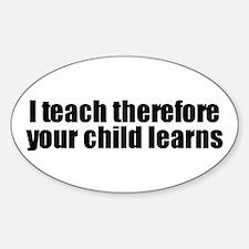 I Teach Oval Decal