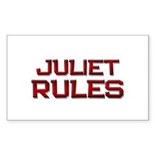 juliet rules Rectangle Decal