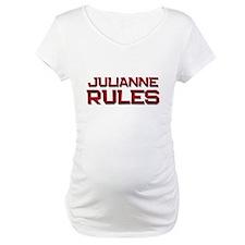 julianne rules Shirt