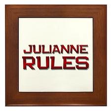 julianne rules Framed Tile