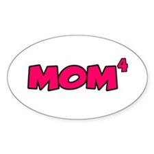Mom 4 Oval Decal