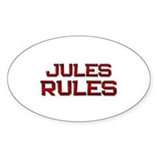 jules rules Oval Decal