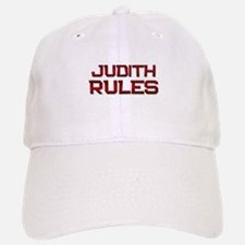 judith rules Baseball Baseball Cap