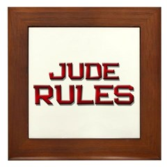 jude rules Framed Tile