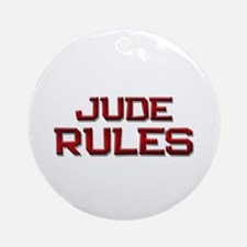 jude rules Ornament (Round)