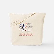 Obama Plan - Raise Taxes, Soc Tote Bag
