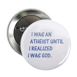 "I was an atheist 2.25"" Button (10 pack)"