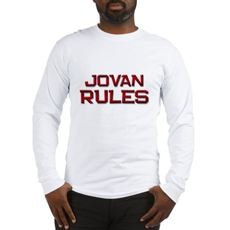jovan rules Long Sleeve T-Shirt