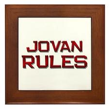 jovan rules Framed Tile