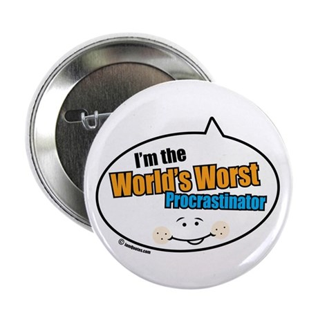 "Worst Procrastinator 2.25"" Button (100 pack)"