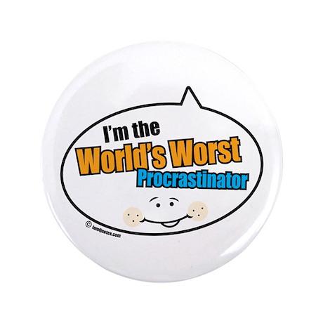 """Worst Procrastinator 3.5"""" Button"""