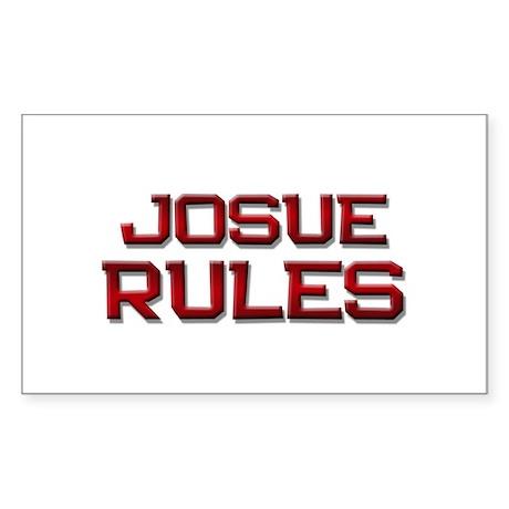 josue rules Rectangle Sticker