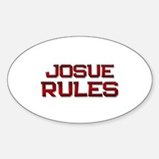josue rules Oval Decal