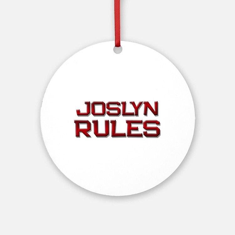 joslyn rules Ornament (Round)