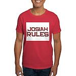josiah rules Dark T-Shirt