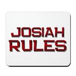 josiah rules Mousepad