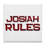 josiah rules Tile Coaster