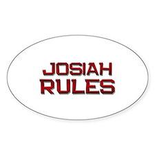 josiah rules Oval Decal