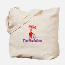 Mike - Firefighter Tote Bag