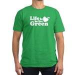Life is Better Green Men's Fitted T-Shirt (dark)