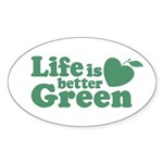 Life is Better Green Oval Sticker