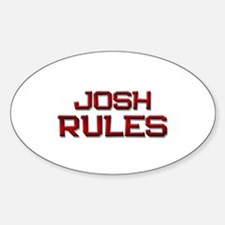 josh rules Oval Decal
