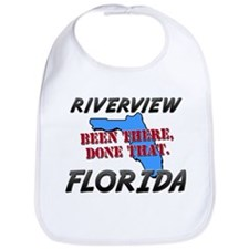 riverview florida - been there, done that Bib